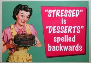 stressed dessert